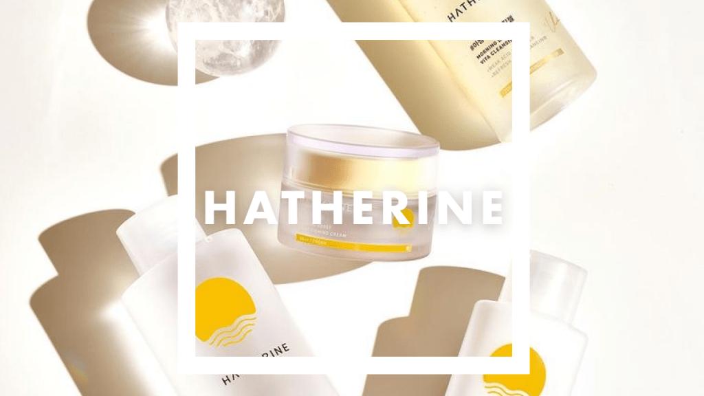 【HATHERINE】時間に合わせて使い分けるスキンケアブランドが上陸♡